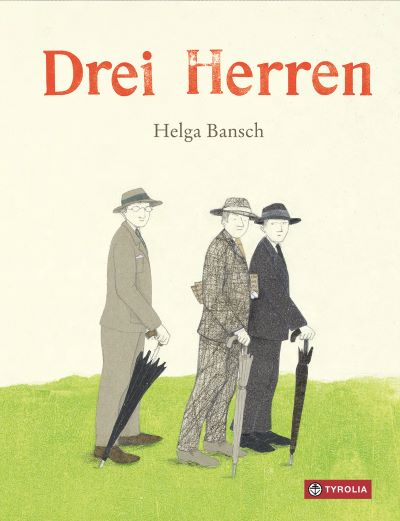 Bansch: Drei Herren (Tyrolia 2020)