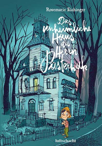 Eichinger: Das unheimliche Haus des Herrn Pasternak (Luftschacht 2020)