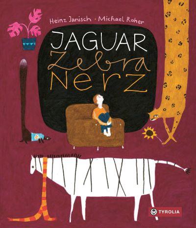 Janisch: Jaguar Zebra Nerz (Tyrolia 2020)