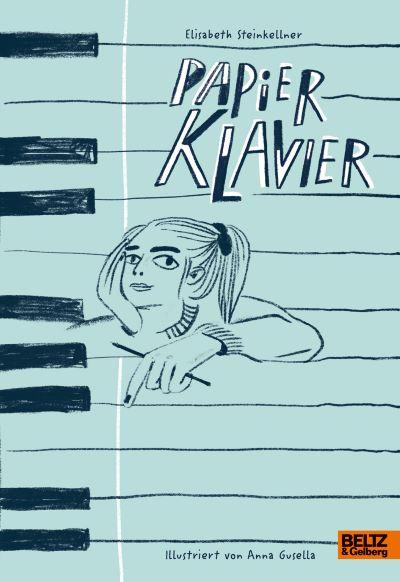 Steinkellner: Papierklavier (Beltz & Gelberg 2020)