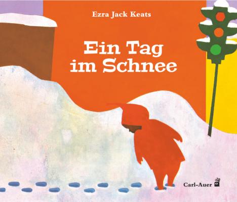 Jack Keats: Ein Tag im Schnee (Carl Auer 2020)