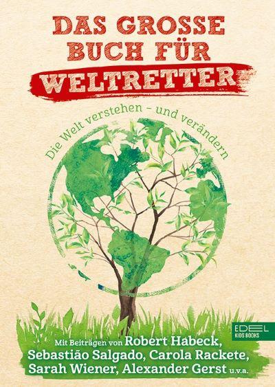 Verg (Hg.): Das große Buch für Weltretter (Edel Kids 2020)