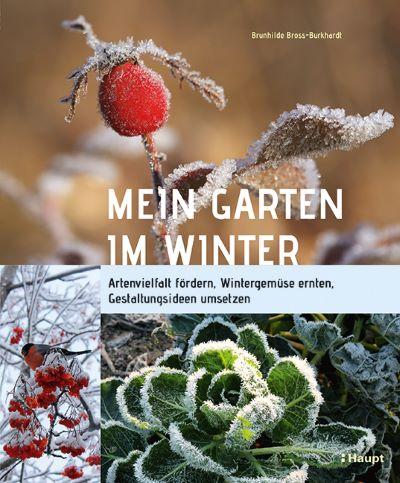 Bross-Burkhardt: Mein Garten im Winter (Haupt 2020)