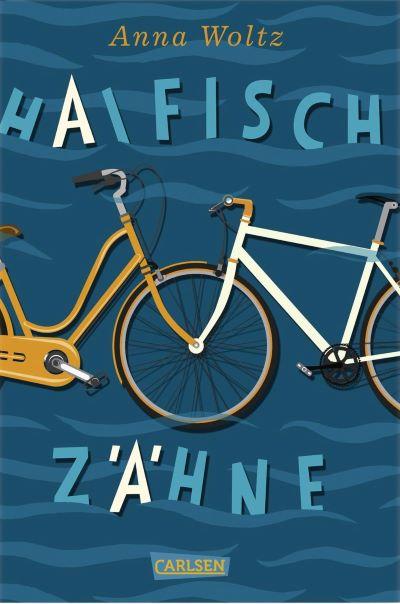Woltz: Haifischzähne (Carlsen 2020)