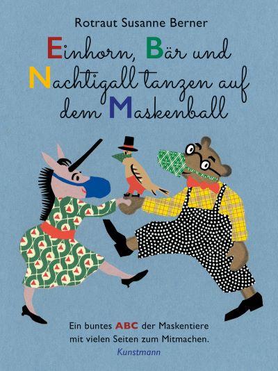 Berner: Einhorn, Bär und nachtigall ... (Kunstmann 2021)