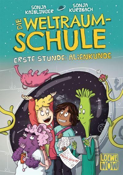 Kaiblinger: Die Weltraumschule (Loewe 2020)