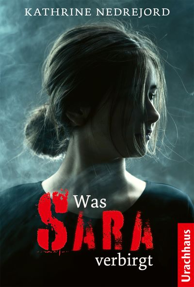 Nedrejord: Was Sara verbirgt (Urachhaus 2021)