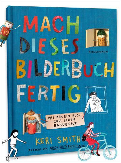 Smith: Mach dieses Bilderbuch fertig (Kunstmann 2020)