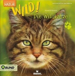 Stütze/Vorbach: Die Wildkatze (moses 2021)