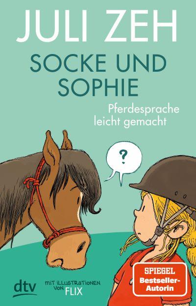Zeh: Socke und Sophie (dtv 2021)