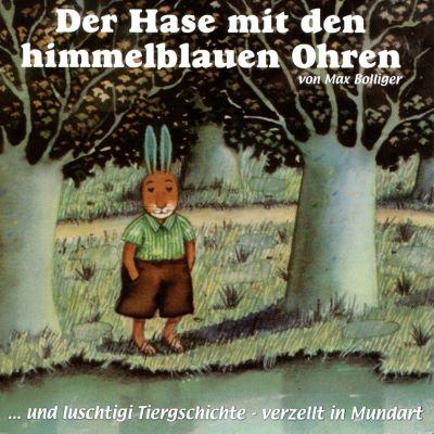 Bolliger: Der Hase mit den himmelblauen Ohren (Artemis 1987)