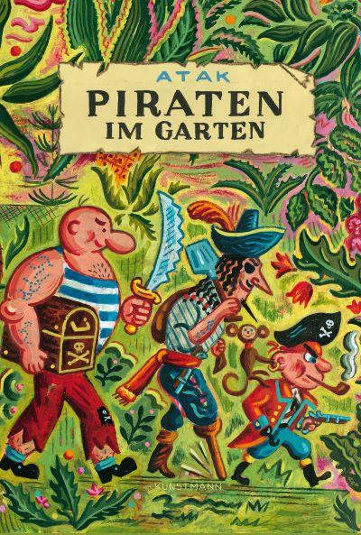 ATAK: Piraten im Garten (Kunstmann 2021)