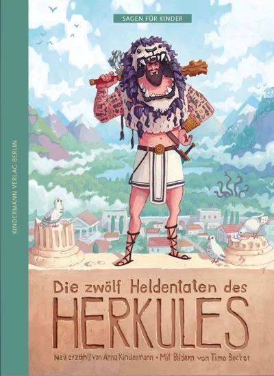Kindermann: Die zwölf Heldentaten des Herkules (Kindermann 2021)