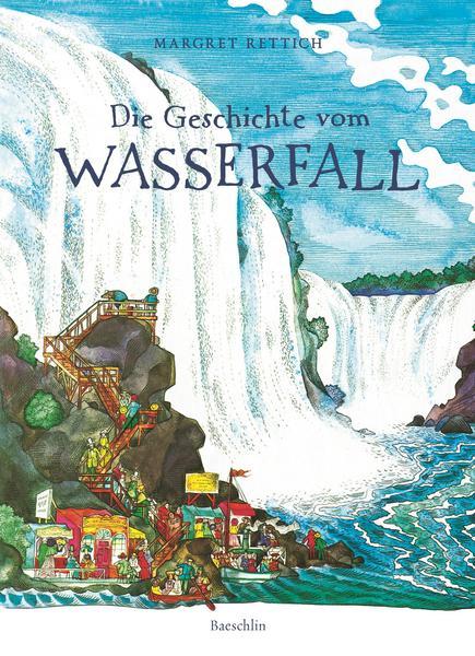 Rettich: Die Geschichte vom Wasserfall (Baeschlin 1973)
