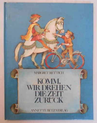 Rettich: Komm, wir drehen die Zeit zurück (Betz 1985)