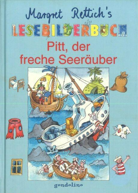 Rettich: Margret Rettichs Lesebilderbuch - Pitt, der freche Seeräuber (Gondolino 2002)