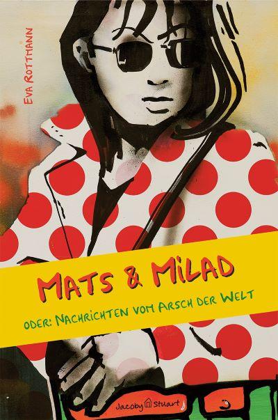 Rottmann: Mats und Milad (Jacoby & Stuart 2021)