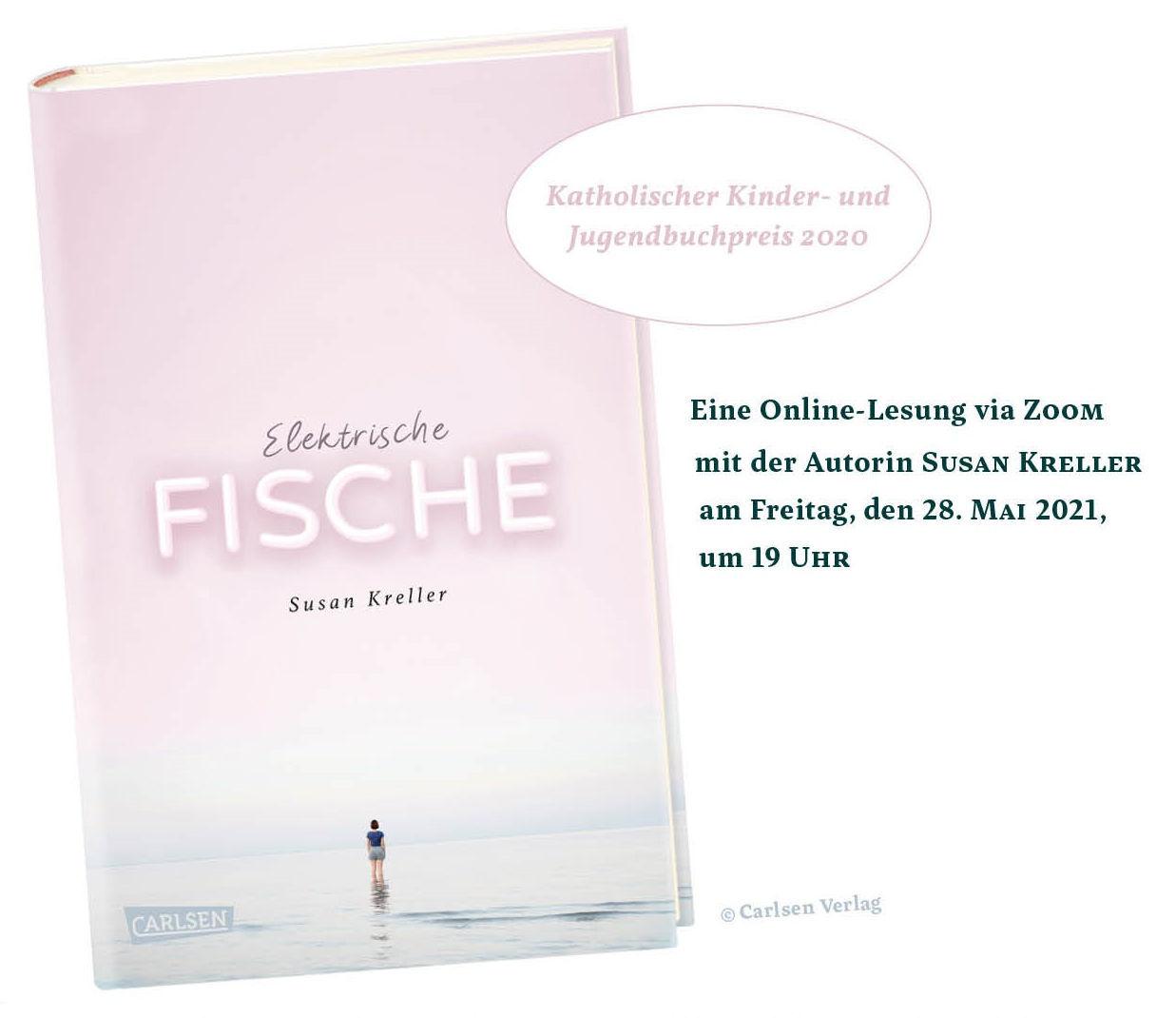 """Lesung """"Elektrische Fische"""" mit Susan Kreller (28.05.2021)"""