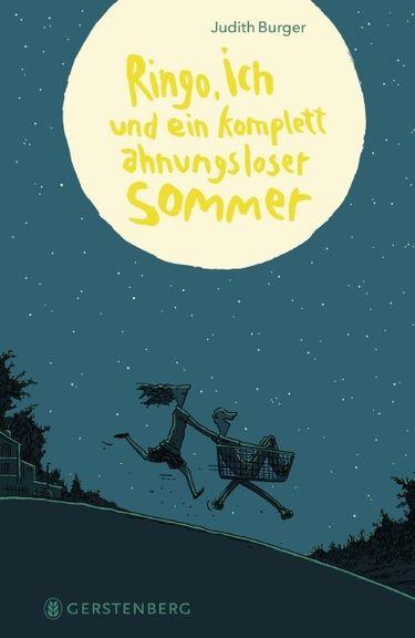 Burger: Ringo, ich und ein komplett ahnungsloser Sommer (Gerstenberg 2021)