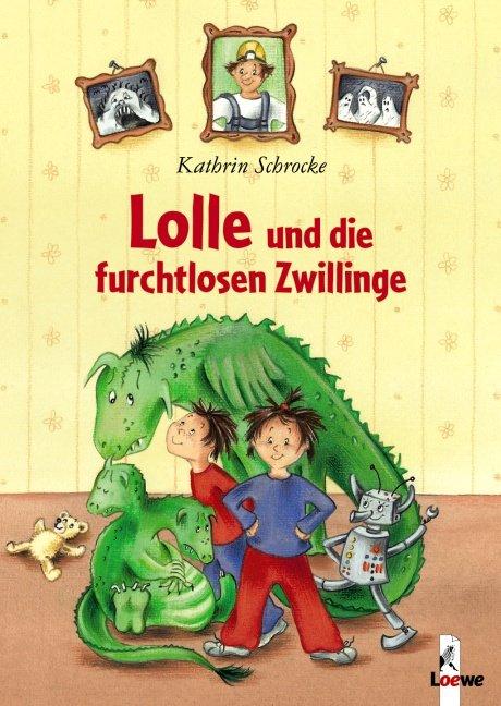 Schrocke: Lolle und die furchtlosen Zwillinge (Loewe 2004)