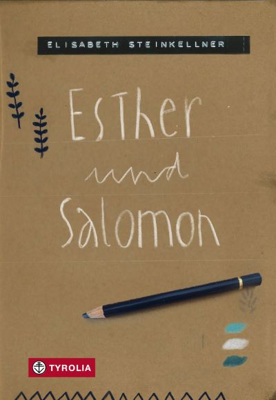 Steinkellner: Esther und Salomon (Tyrolia 2021)