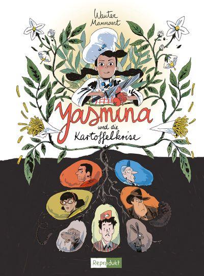 Mannaert: Yasmina und die Kartoffelkrise (reprodukt 2021)