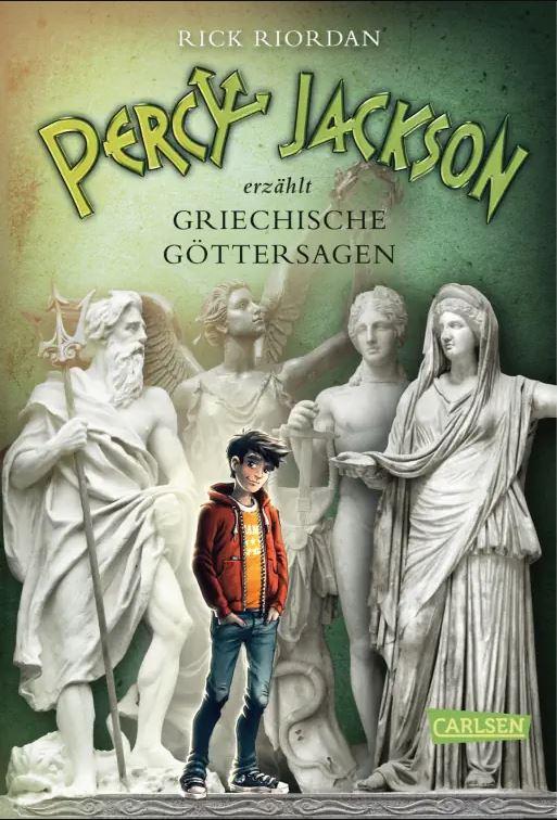 Riordan: Percy Jackson erzählt: Griechische Göttersagen (Carlsen 2016)