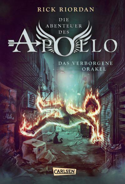 Riordan: Apollo 1: Das verborgene Orakel (Carlsen 2017)