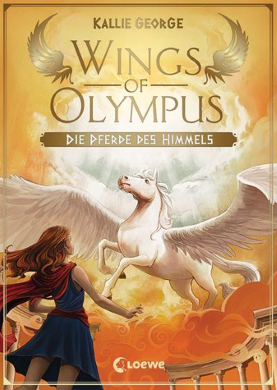 George: Wings of Olympus 1: Die Pferde des Himmels (Loewe 2019)