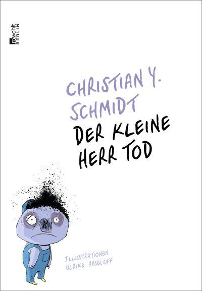 Schmidt: Der kleine Herr Tod (Rowohlt 2020)