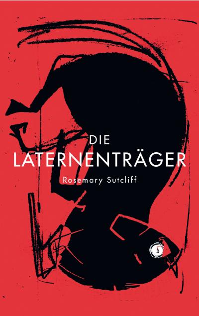 Sutcliff: Die Laternenträger (Freies Geistesleben 2020)