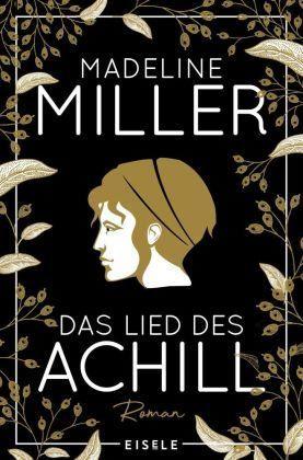 Miller: Das Lied des Achill (Eisele 2020)