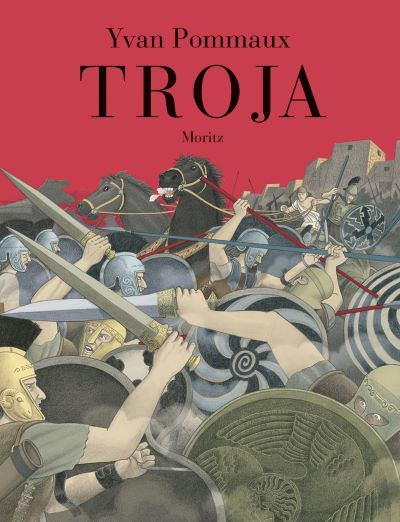 Pommaux: Troja (Moritz 2013)