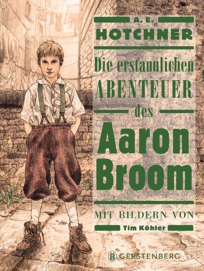Hotchner: Die erstaunlichen Abentuer des Aaron Broom (Gerstenberg 2021)